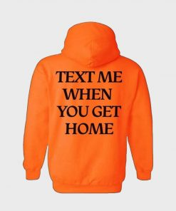 Lonely Ghost Text Me When You Get Home Hoodie